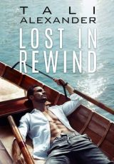 Book review: Lost in Rewind ~ Tali Alexander