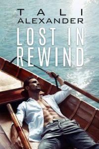 Book review: Lost in Rewind ~ Tali Alexander