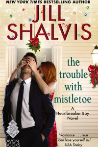 Excerpt reveal: The Trouble with Mistletoe ~ Jill Shalvis