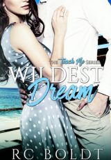 Book review: Wildest Dream ~ RC Boldt