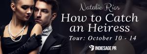 howtocatchanheiress_tour