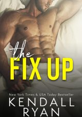 Book review: The Fix-Up ~ Kendall Ryan