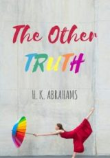 Cover reveal: The Other Truth ~ H.K. Abrahams