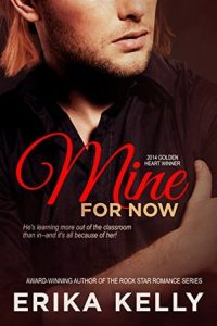 Book review + excerpt: Mine For Now ~ Erika Kelly