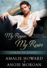 Book review: My Rogue, My Ruin ~ Amalie Howard & Angie Morgan