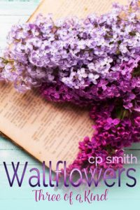 Book review: Wallflowers – Three of a Kind ~ C.P. Smith