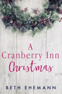 Book review: A Cranberry Inn Christmas ~ Beth Ehemann