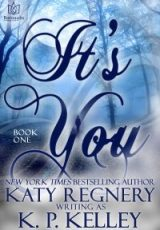 Cover reveal: It's You ~ K.P. Kelley