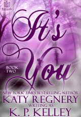Book review: It's You (book 2) ~ K.P. Kelley