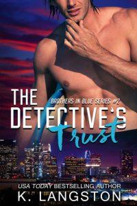 Book review: The Detective's Trust ~ K. Langston
