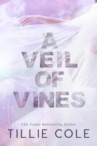 Book review: A Veil of Vines ~ Tillie Cole