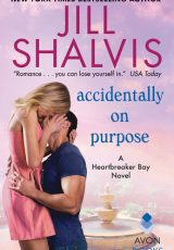 Book review: Accidentally On Purpose ~ Jill Shalvis