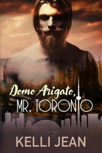 Book review: Domo Arigato, Mr. Toronto ~ Kelli Jean