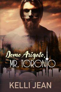 Book review: Domo Arigato, Mr. Toronto ~ Kelli Jean