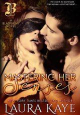 Book review: Mastering Her Senses ~ Laura Kaye