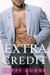 Book review: Extra Credit ~ Poppy Dunne