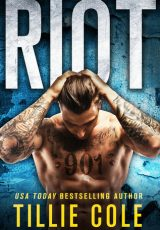 Book review + excerpt: Riot ~ Tillie Cole