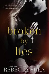 Book review: Broken by Lies ~ Rebecca Shea