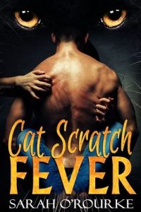 Book review: Cat Scratch Fever ~ Sarah O'Rourke