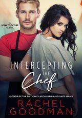 Book review: Intercepting the Chef ~ Rachel Goodman