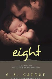Book review: Eight ~ E.S. Carter