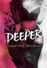 Book review + excerpt: Deeper ~ Jennifer Michael
