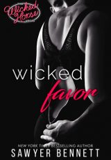 Book review + excerpt: Wicked Favor ~ Sawyer Bennett
