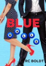 Cover reveal: Blue Balls ~ RC Boldt