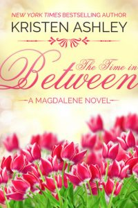 Book review + excerpt: The Time in Between ~ Kristen Ashley