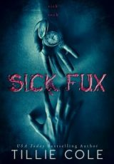 Cover reveal: Sick Fux ~ Tillie Cole