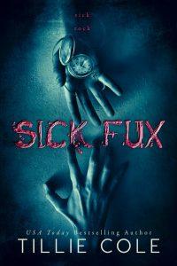 Release blitz: Sick Fux ~ Tillie Cole