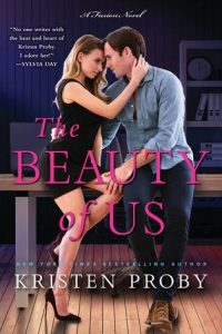 Book review + excerpt: The Beauty of Us ~ Kristen Proby