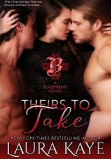 Cover reveal: Theirs To Take ~ Laura Kaye