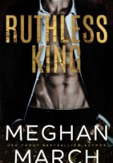 Cover reveal: Ruthless King ~ Meghan March