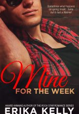 Release blitz: Mine for the Week ~ Erika Kelly