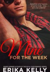 Cover reveal: Mine for the Week ~ Erika Kelly