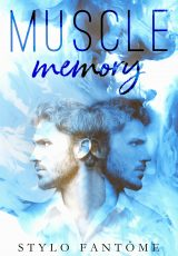 Book review: Muscle Memory ~ Stylo Fantôme