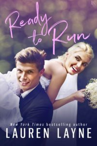 Book review: Ready to Run ~ Lauren Layne