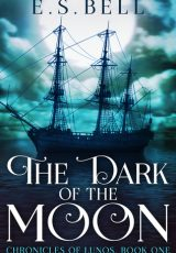 Book review: The Dark of the Moon ~ E.S. Bell