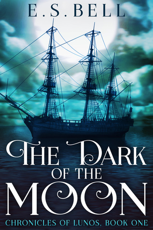 The Dark of the Moon by E.S. Bell