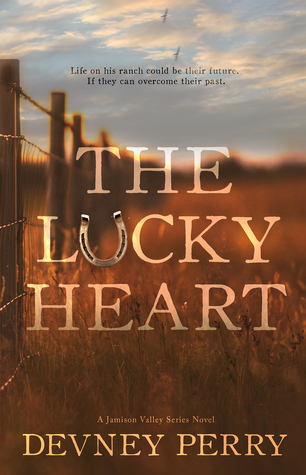 The Lucky Heart by Devney Perry
