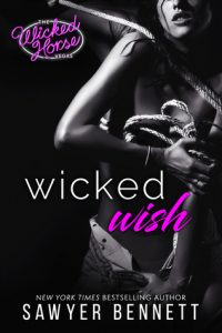 Book review + excerpt: Wicked Wish ~  Sawyer Bennett
