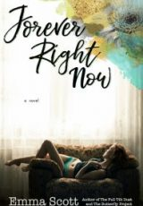 Cover reveal: Forever Right Now ~ Emma Scott