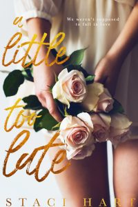 Book review: A Little Too Late ~ Staci Hart