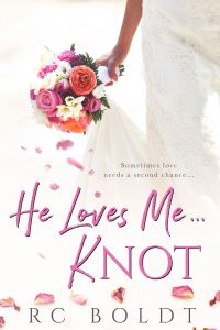 Book review: He Loves Me … Knot ~ RC Boldt