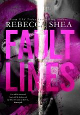 Release blitz: Fault Lines ~ Rebecca Shea