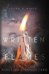 Book review: Written in Flames ~ Ashleigh Giannoccaro & Eva Logan