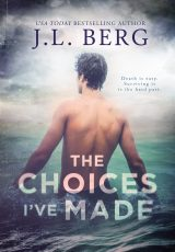 Blog tour: The Choices I've Made ~ J.L. Berg
