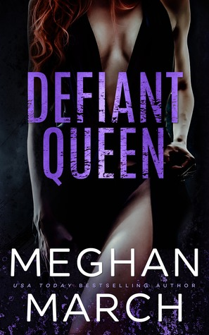 Defiant Queen by Meghan March