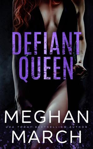 Defiant Queen by Meghan March